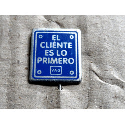 """VOLKSWAGEN VW Pin """"The customer comes first"""", 1 very rare !!"""